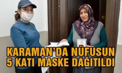 Karaman'da Nüfusun 5 Katı Maske Dağıtıldı