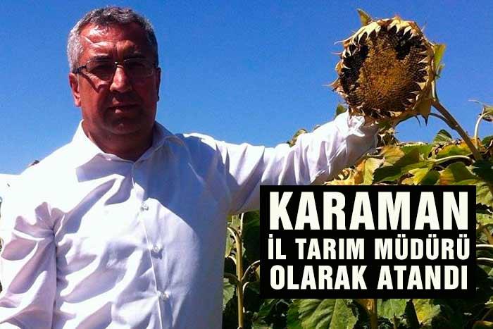 Karaman'a İl Gıda Tarım ve Hayvancılık Müdürü Atandı