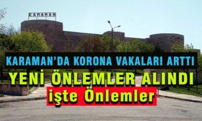 Karaman'da Korona Vaka Sayısı Arttı! Önlemler Arttırıldı!