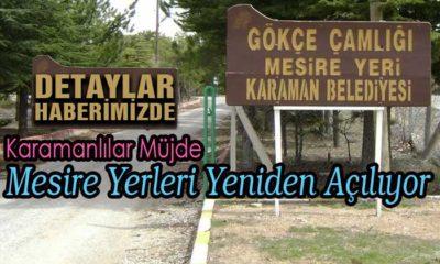Karamanlılara İyi Haber Mesire Yerleri Açılıyor