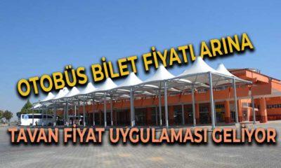 Otobüs Bilet Fiyatlarında Tavan Fiyat Uygulaması Geliyor
