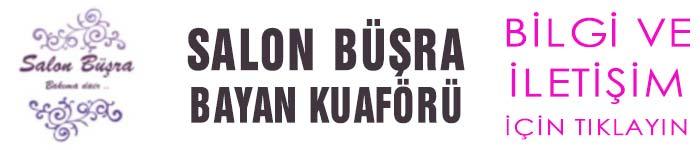 Salon Büşra Karaman İbrala.com