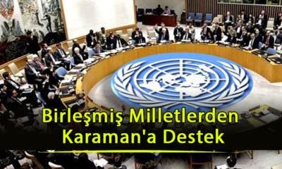 Birleşmiş Milletlerden Karaman'a Destek