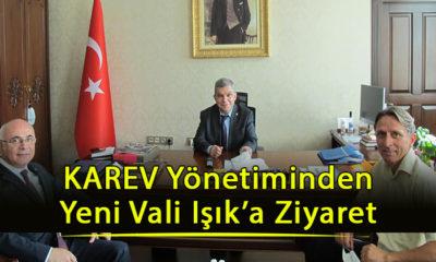KAREV Yönetiminden Yeni Vali Işık'a Ziyaret
