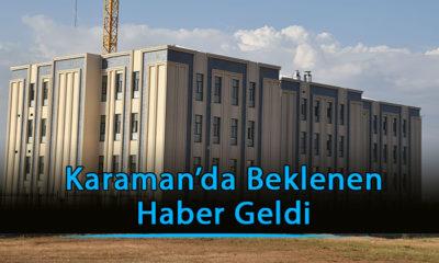 Karaman'da Beklenen Haber Geldi
