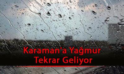 Karaman'a Yağmur Tekrar Geliyor