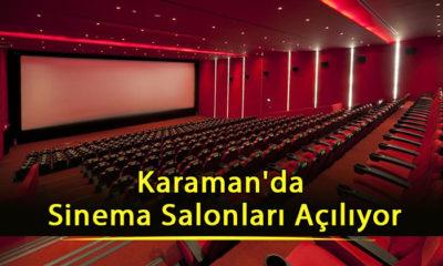 Karaman'da Sinema Salonları Açılıyor