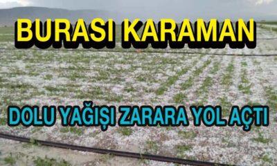 Karaman'da Dolu Yağışı Zarara Yol Açtı