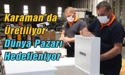 Karaman'da Üretiliyor Dünya Pazarı Hedefleniyor