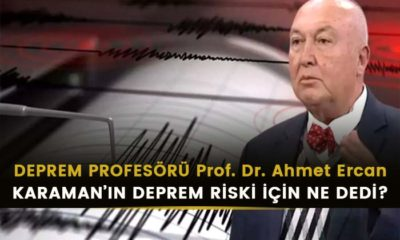 Deprem Profesörü Karaman'ın  Deprem Riski İçin Ne Dedi?