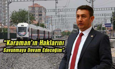 Karaman'ın Haklarını Savunmaya Devam Edeceğim Dedi