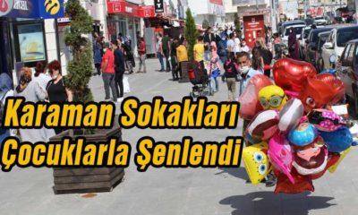 Karaman Sokakları Çocuklarla Şenlendi