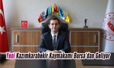 Yeni Kazımkarabekir Kaymakamı Bursa'dan Geliyor