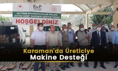 Karaman'da Üreticiye Makine Desteği