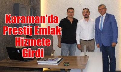 Karaman'da Prestij Emlak Hizmete Girdi