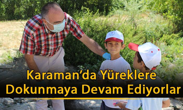 Karaman'da Yüreklere Dokunmaya Devam Ediyorlar