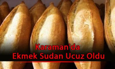 Karaman'da Ekmek Sudan Ucuz Oldu