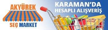 Seç Market Akyürek Karaman ibralacom