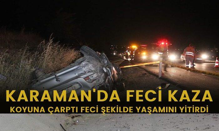 Karaman'da Feci Trafik Kazası! Koyuna Çarptı Yaşamını Yitirdi