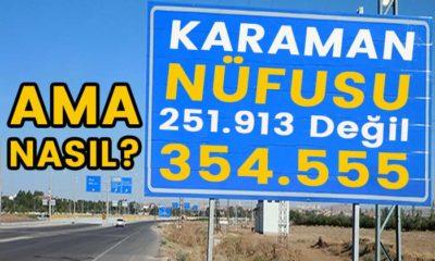 Karaman'ın nüfusu 354.555 olacaktı. Ama nasıl?