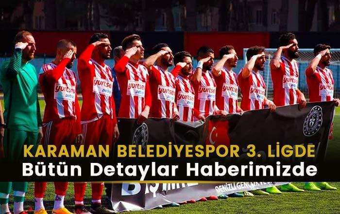KARAMAN BELEDİYESPOR 3. LİGDE
