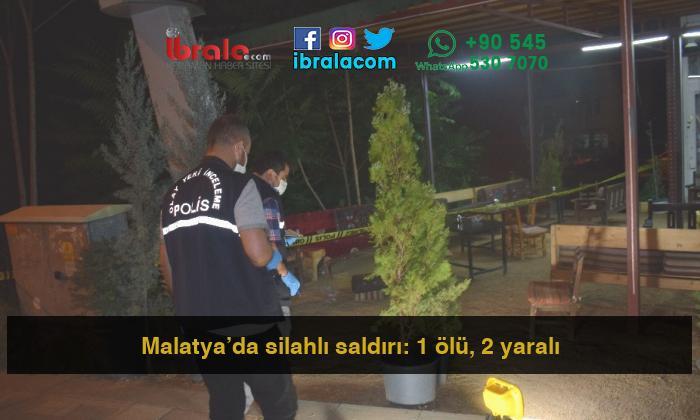 Malatya'da silahlı saldırı: 1 ölü, 2 yaralı