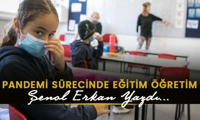 Pandemi Sürecinde Eğitim Öğretim