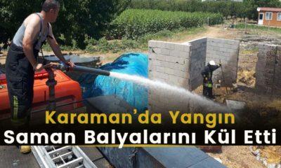 Karaman'da Yangın Saman Balyalarını Kül Etti
