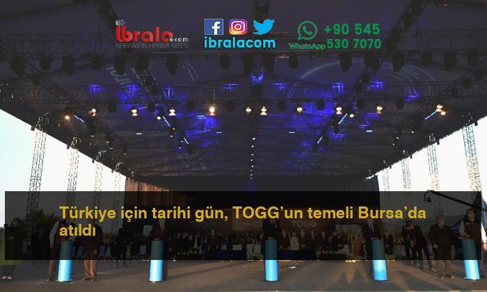 Türkiye için tarihi gün, TOGG'un temeli Bursa'da atıldı