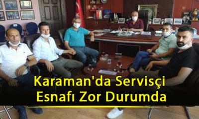 Karaman'da Servisçi Esnafı Zor Durumda