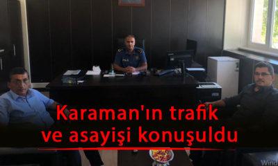 Karaman'ın trafik ve asayişi konuşuldu