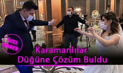 Karamanlılar Düğüne Çözüm Buldu
