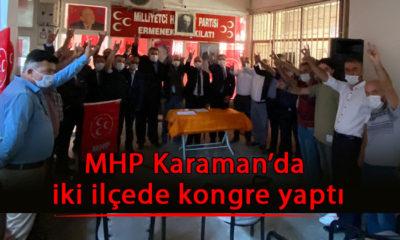 MHP Karaman'da iki ilçede kongre yaptı