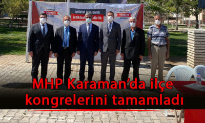 MHP Karaman'da ilçe kongrelerini tamamladı
