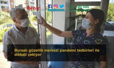 Bursalı güzellik merkezi pandemi tedbirleri ile dikkati çekiyor