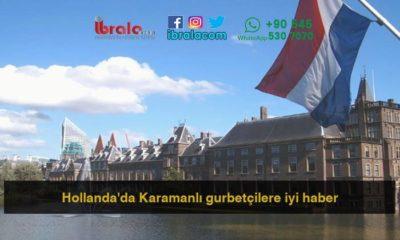 Hollanda'da Karamanlı gurbetçilere iyi haber