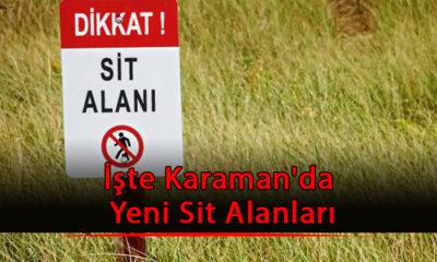 İşte Karaman'da Yeni Sit Alanları