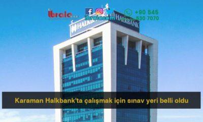 Karaman Halkbank'ta çalışmak için sınav yeri belli oldu