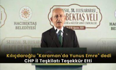 """Kılıçdaroğlu """"Karaman'da Yunus Emre"""" dedi"""
