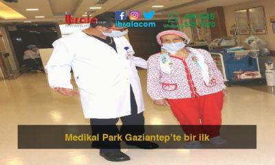 Medikal Park Gaziantep'te bir ilk