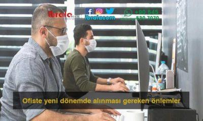Ofiste yeni dönemde alınması gereken önlemler