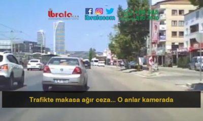 Trafikte makasa ağır ceza… O anlar kamerada