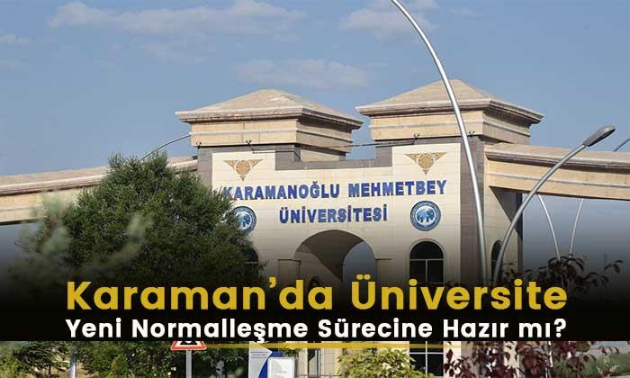 Karaman'da Üniversite Yeni Normalleşmeye Hazır mı?