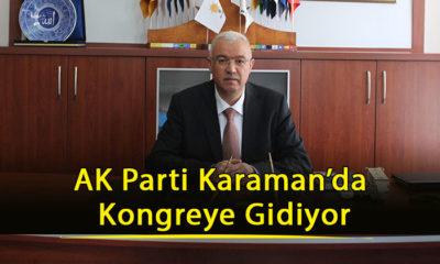 AK Parti Karaman'da Kongreye Gidiyor