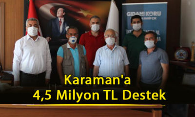 Karaman'a 4,5 Milyon TL Destek