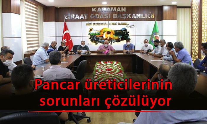 Karaman'da pancar üreticilerinin sorunları çözülüyor