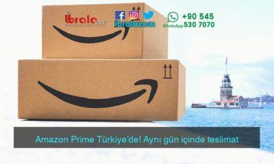 Amazon Prime Türkiye'de! Aynı gün içinde teslimat