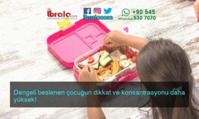 Dengeli beslenen çocuğun dikkat ve konsantrasyonu daha yüksek!