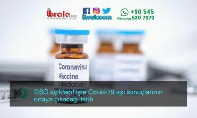 DSÖ açıkladı! İşte Covid-19 aşı sonuçlarının ortaya çıkacağı tarih