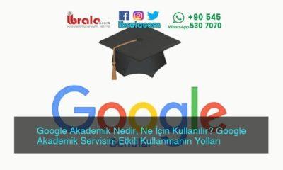 Google Akademik Nedir, Ne İçin Kullanılır? Google Akademik Servisini Etkili Kullanmanın Yolları